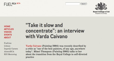 "*本文(英語 / 原題 ""Take it slow and concentrate"")へのリンク:http://www.fuel.rca.ac.uk/articles/varda-caivano-take-it-slow"